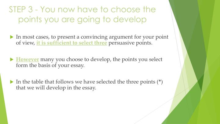 STEP 3 - You now have to choose the points you are going to develop
