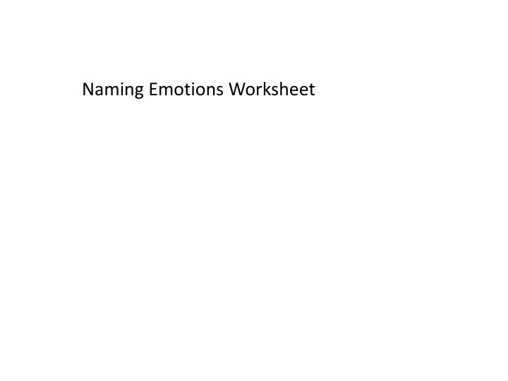 Naming Emotions Worksheet