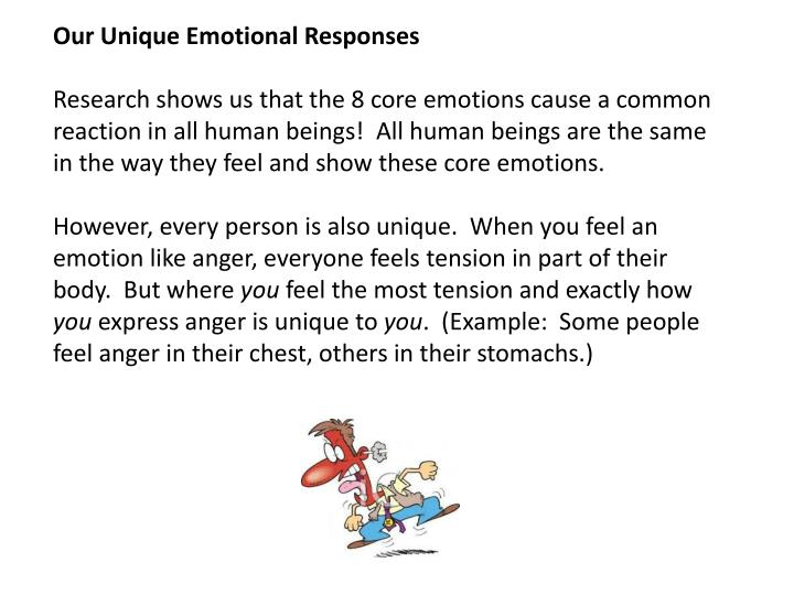 Our Unique Emotional Responses