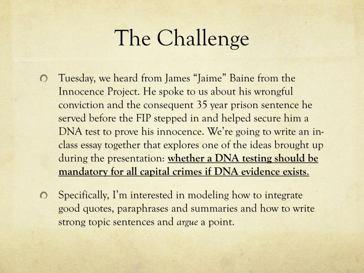 the innocence project essay Innocence project term papers examine the national organization that fights the wrongful conviction of individuals.