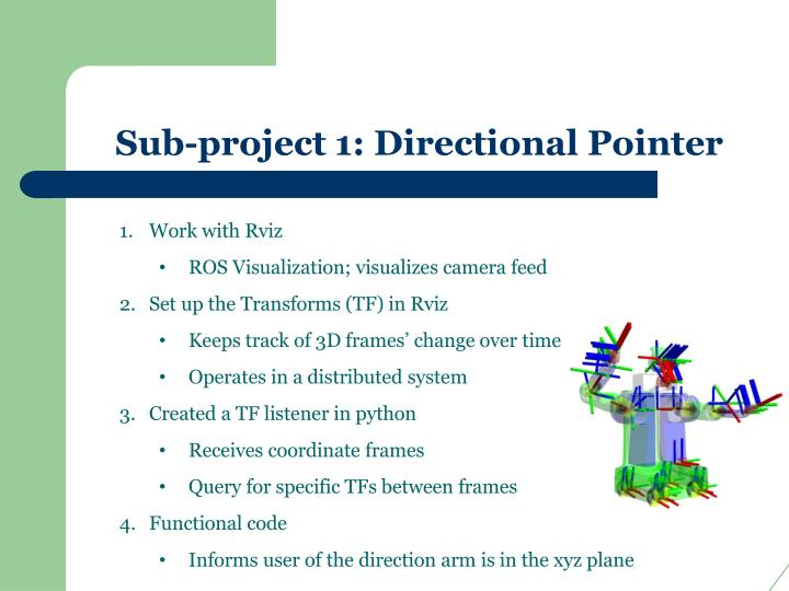 Sub-project 1: Directional Pointer