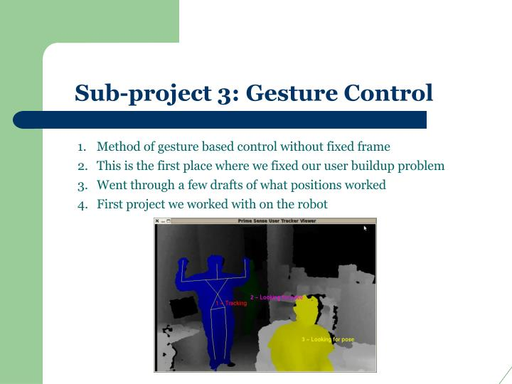 Sub-project 3: Gesture Control