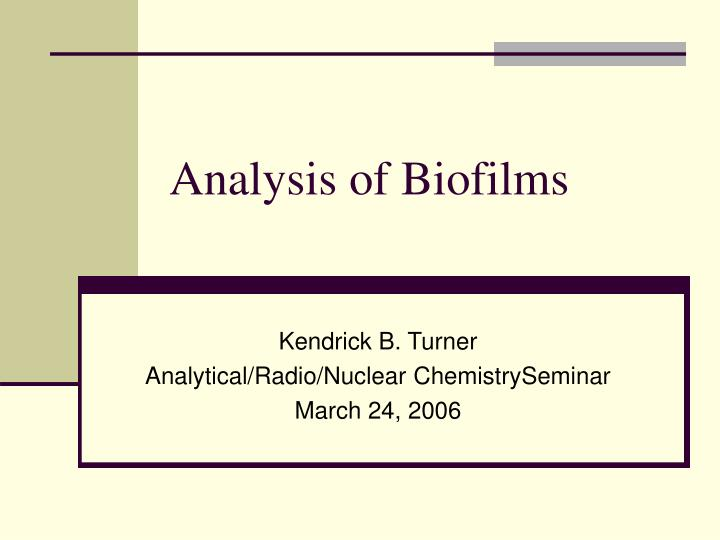 Analysis of biofilms