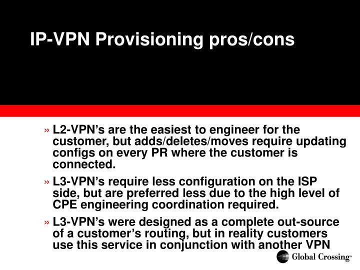 IP-VPN Provisioning pros/cons