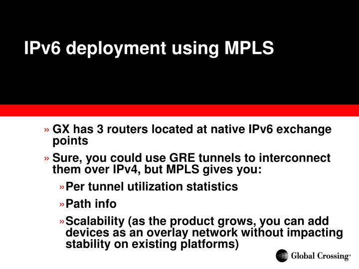 IPv6 deployment using MPLS