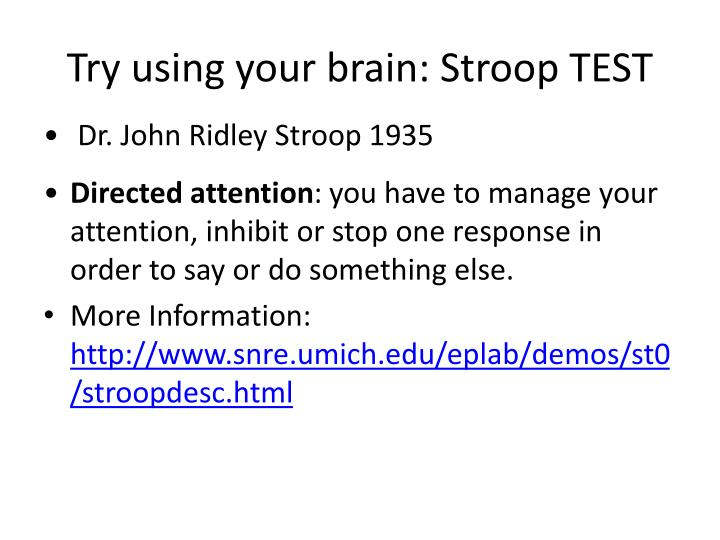 Try using your brain: Stroop TEST