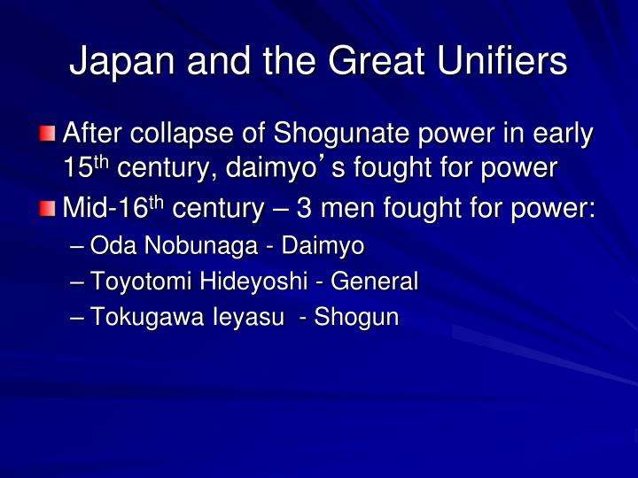 Japan and the Great Unifiers