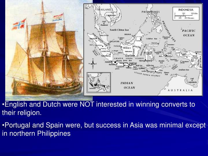 English and Dutch were NOT interested in winning converts to their religion.