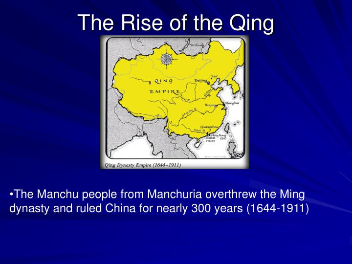 The Rise of the Qing
