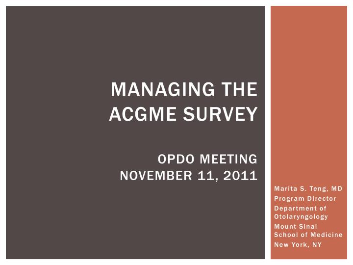 Managing the acgme survey opdo meeting november 11 2011