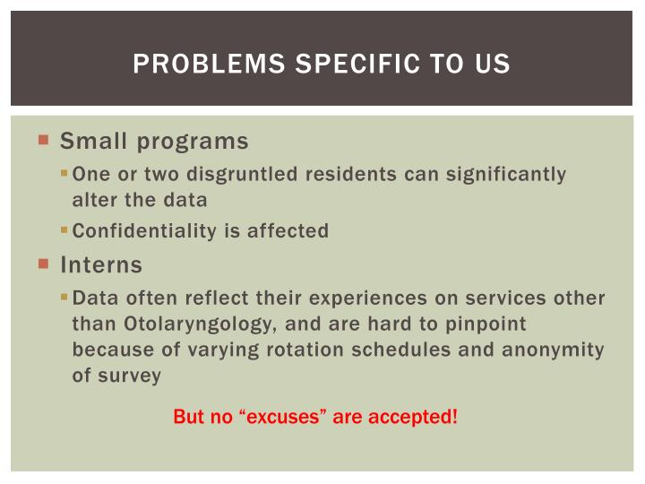 Problems specific to us