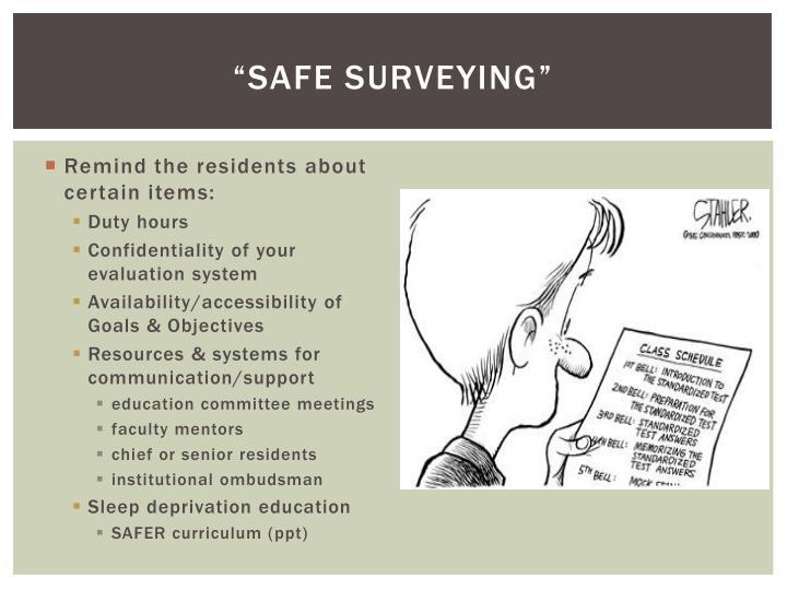 """""""Safe Surveying"""""""