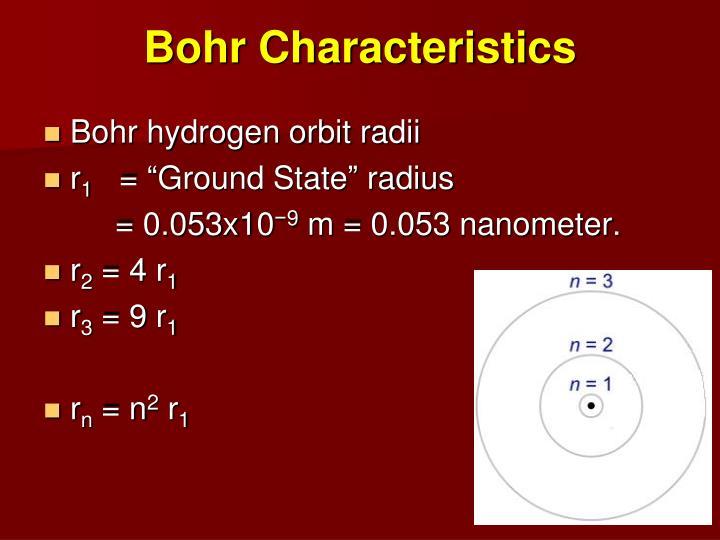 Bohr Characteristics
