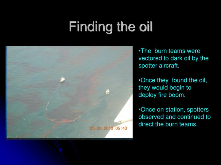 Finding the oil