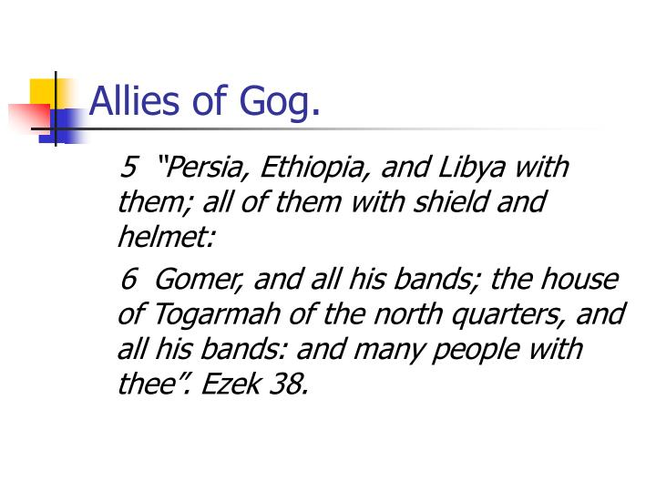 Allies of Gog.