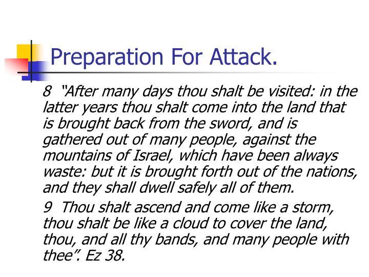 Preparation For Attack.