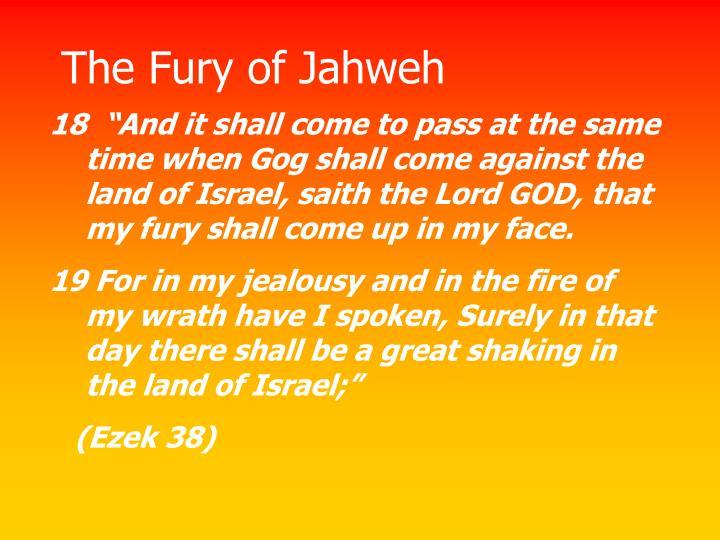 The Fury of Jahweh
