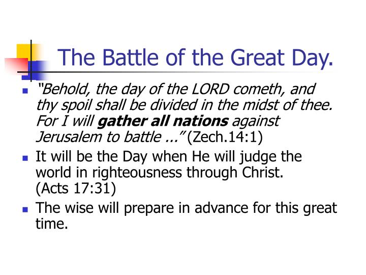 The Battle of the Great Day.