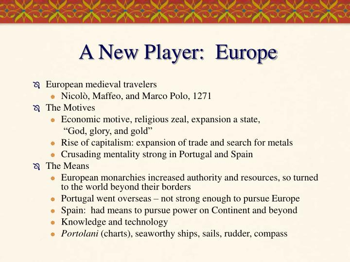 A New Player:  Europe