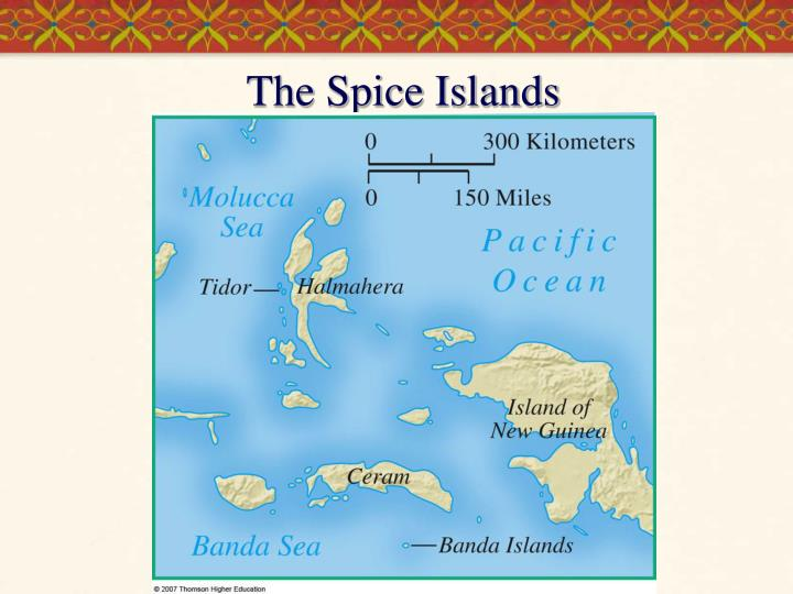 The Spice Islands