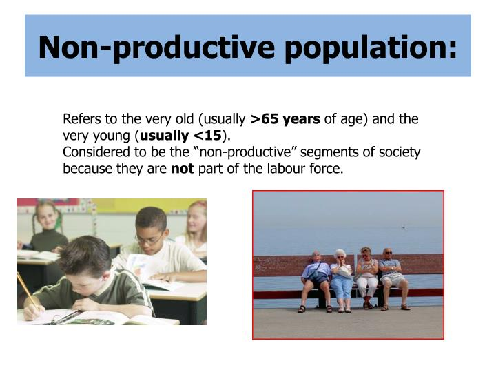 Non productive population