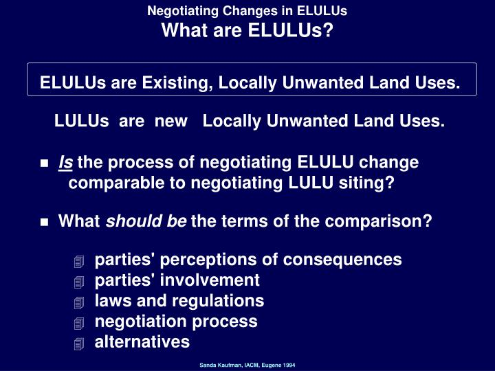 Negotiating Changes in ELULUs