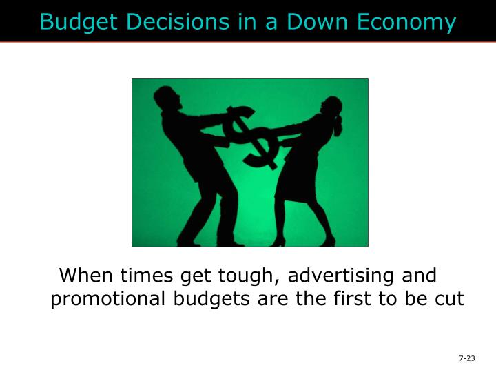 Budget Decisions in a Down Economy