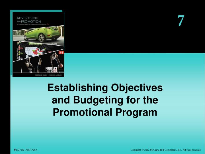 Establishing objectives and budgeting for the promotional program