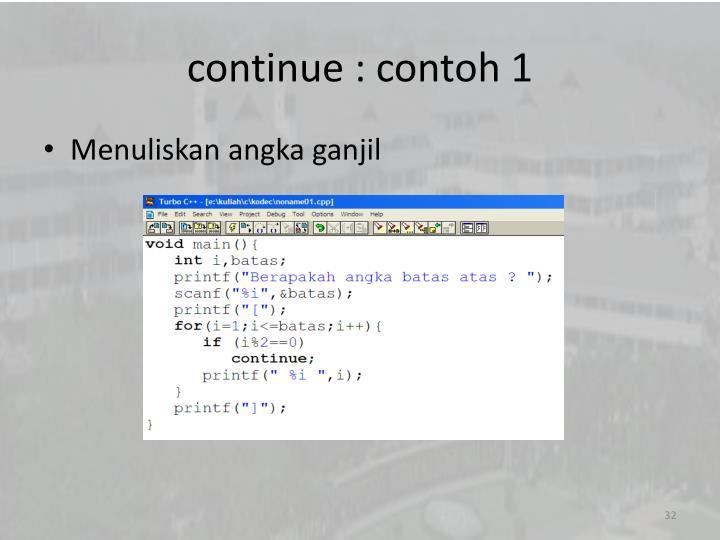 continue : contoh 1