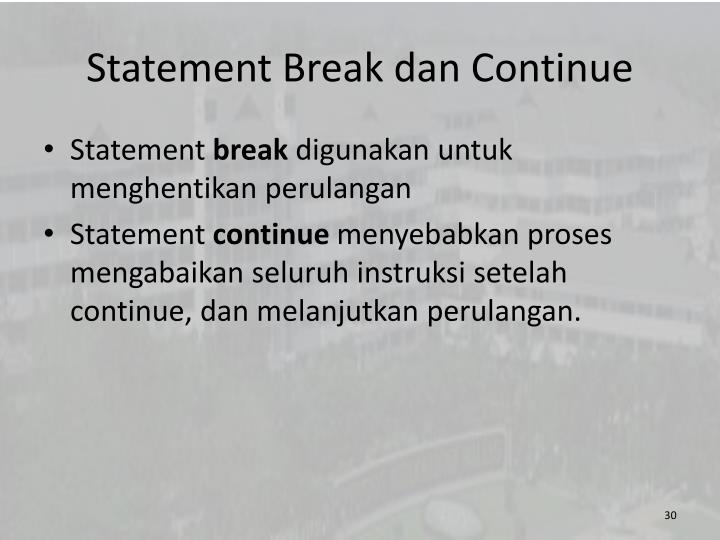 Statement Break dan Continue