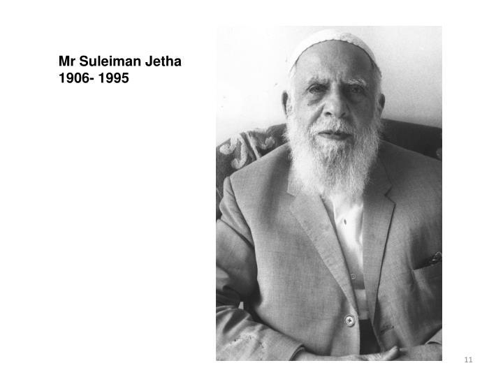 Mr Suleiman Jetha