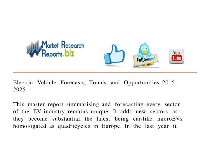 Electric vehicle forecasts trends and opportunities 2015 20