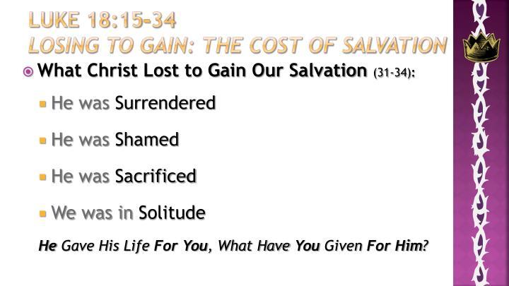 Luke 18:15-34