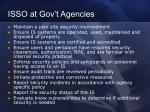 isso at gov t agencies