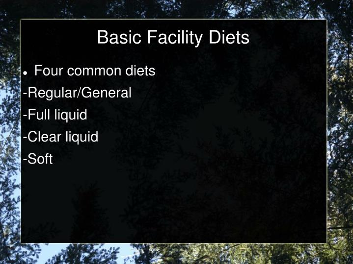 Basic Facility Diets