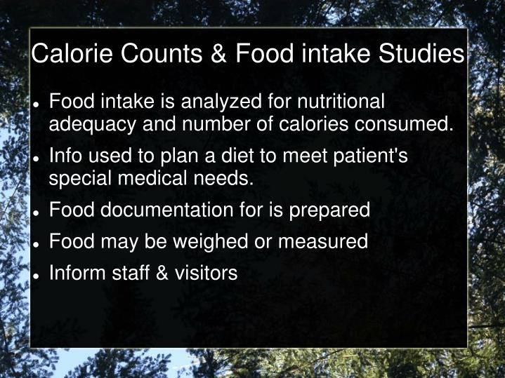 Calorie Counts & Food intake Studies