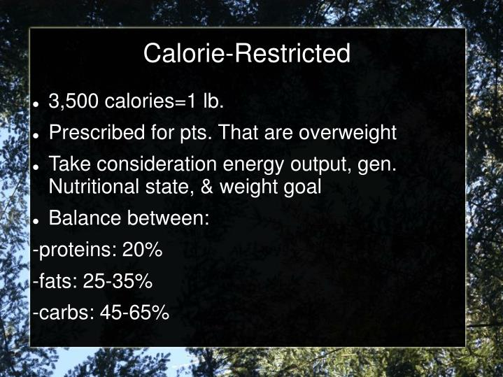 Calorie-Restricted