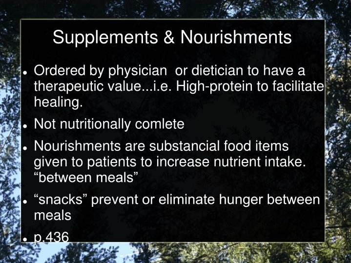 Supplements & Nourishments