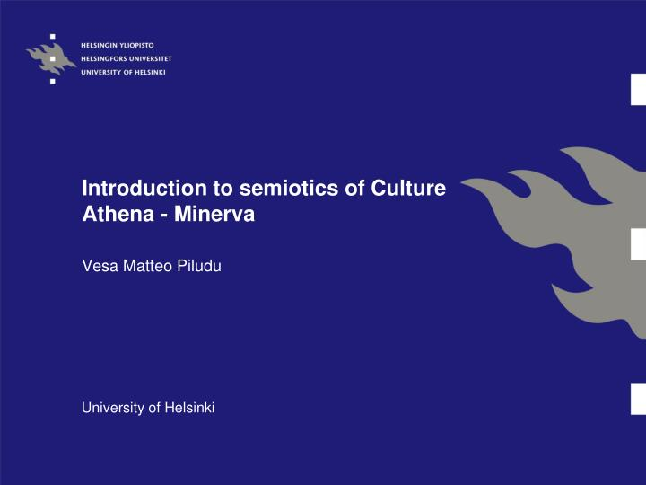 Introduction to semiotics of culture athena minerva