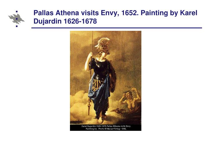 Pallas Athena visits Envy, 1652. Painting by Karel Dujardin 1626-1678