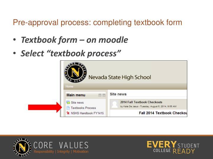 Pre-approval process: