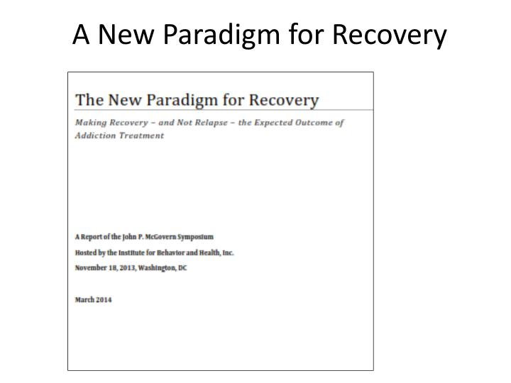 A New Paradigm for Recovery