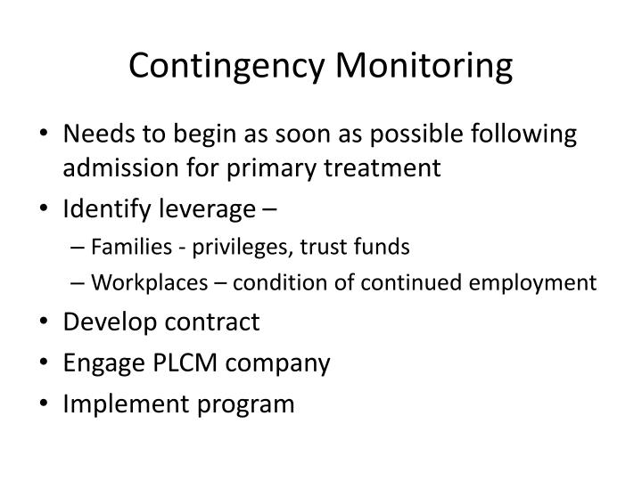 Contingency Monitoring