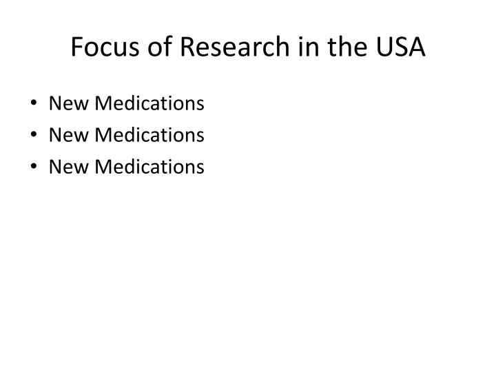 Focus of research in the usa