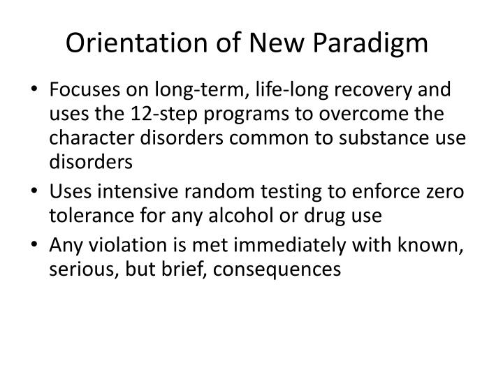 Orientation of New Paradigm