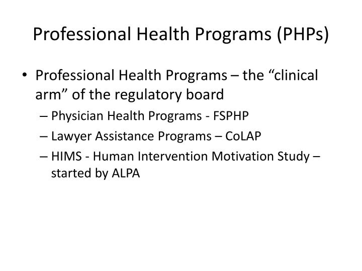 Professional Health Programs (PHPs)