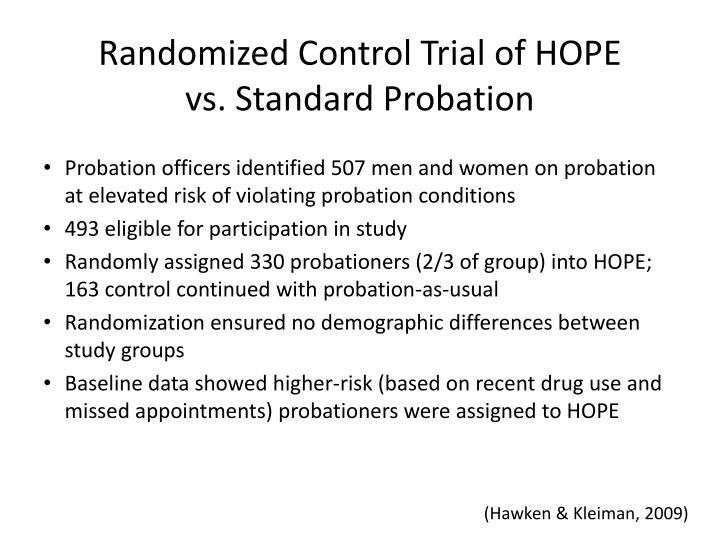 Randomized Control Trial of HOPE