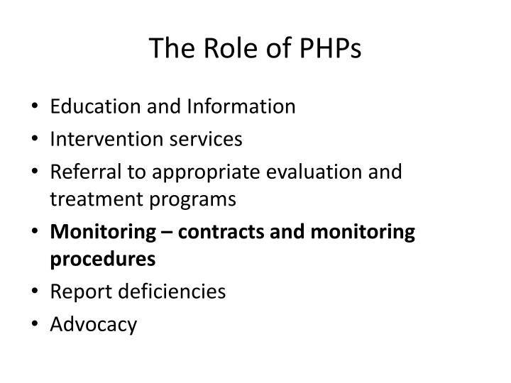 The Role of PHPs