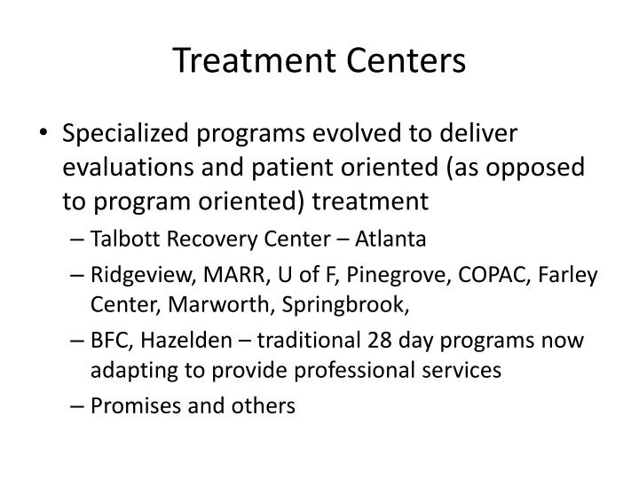 Treatment Centers