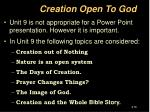 creation open to god